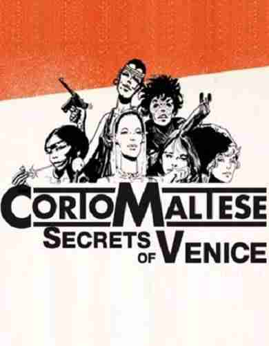 Descargar Corto Maltese Secrets of Venice [MULTI][ACTiVATED] por Torrent